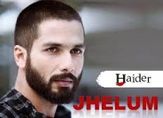 Jhelum -Haider