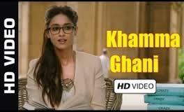 Khamma Ghani mp3 song lyrics